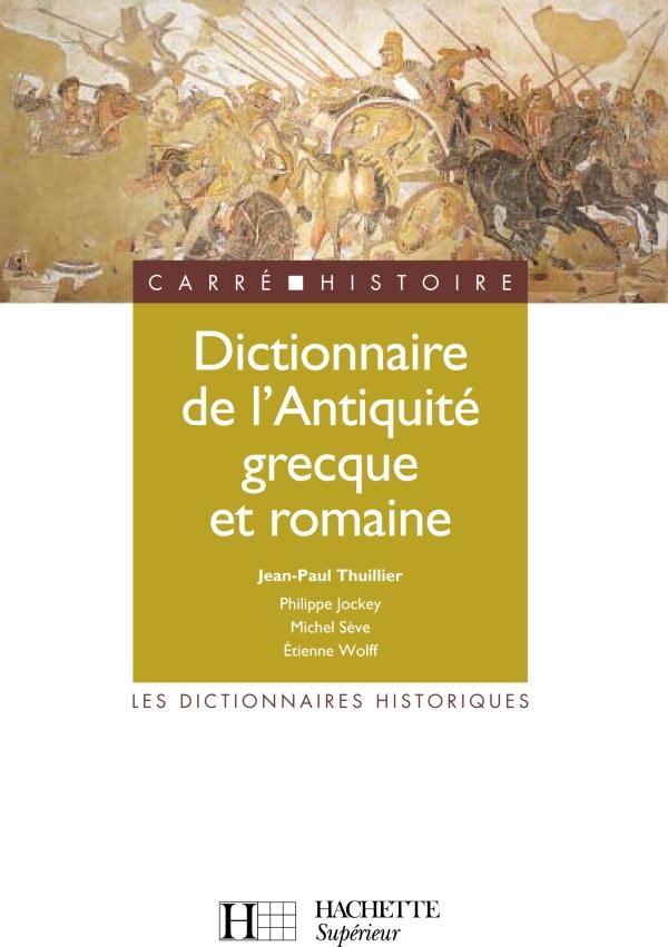 Dictionnaire de l'Antiquité grecque et romaine