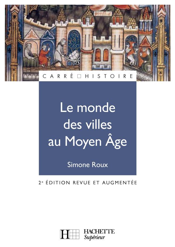 Le monde des villes au Moyen Âge