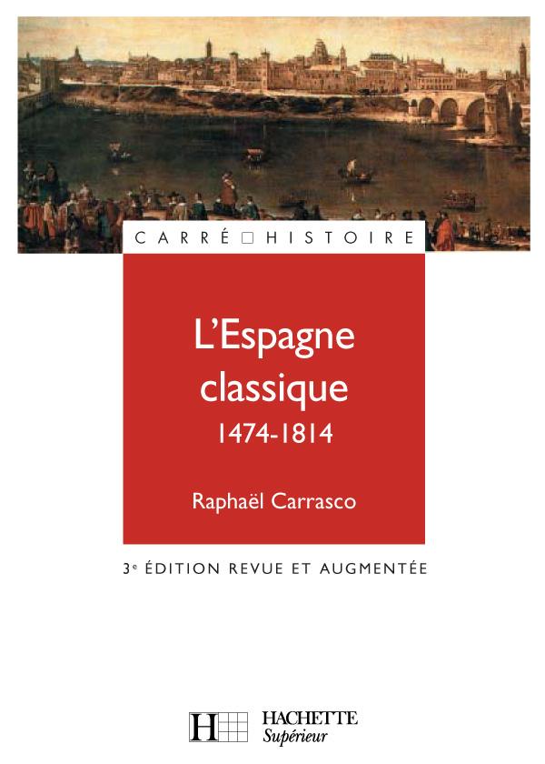 L'Espagne classique (1474-1814)