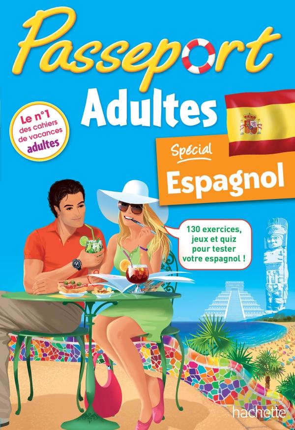 Passeport Cahier de vacances Espagnol - Adultes