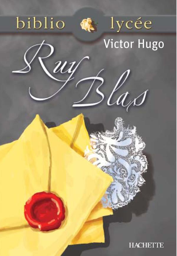 Bibliolycée - Ruy Blas, Victor Hugo