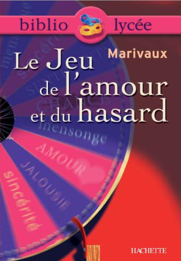 Bibliolycée - Le Jeu de l'amour et du hasard, Marivaux