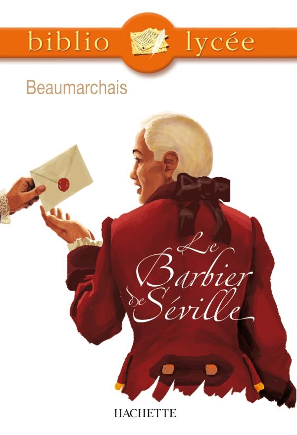 Bibliolycée - Le Barbier de Séville, Beaumarchais