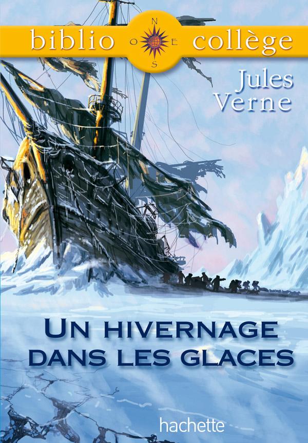 Bibliocollège - Un hivernage dans les glaces, Jules Verne