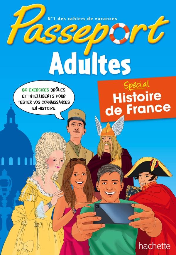 Passeport Cahier de vacances 2020 Adultes Histoire de France
