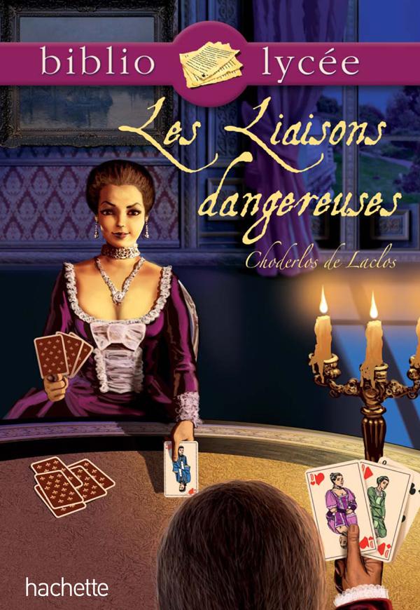 Bibliolycée - Les liaisons dangereuses, Pierre Choderlos de Laclos