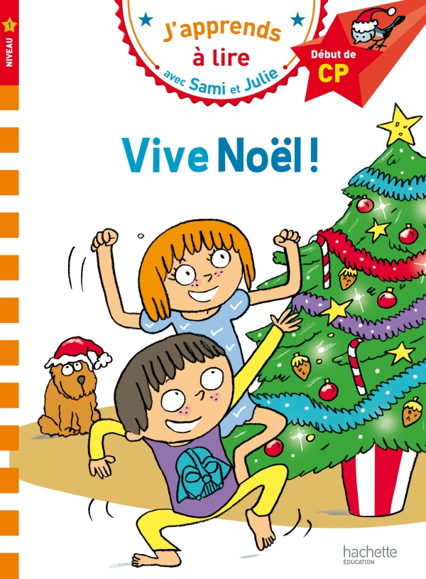 Sami et Julie CP Niveau 1 Vive Noël