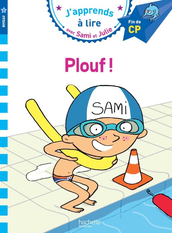 Sami et Julie CP Niveau 3 PLOUF !