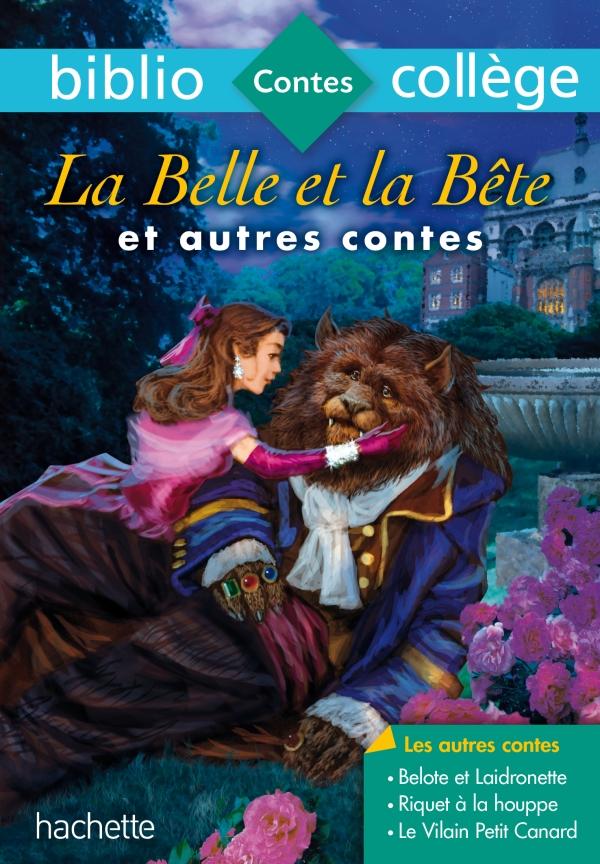 Bibliocollège - La Belle et la Bête et autres contes