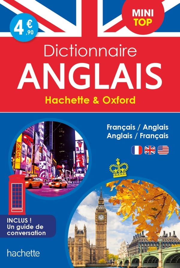 Mini Top Dictionnaire Hachette Oxford - Bilingue Anglais