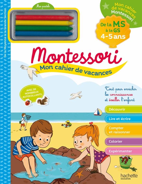 Mon cahier de vacances Montessori 2021 - De la Moyenne à la Grande Section