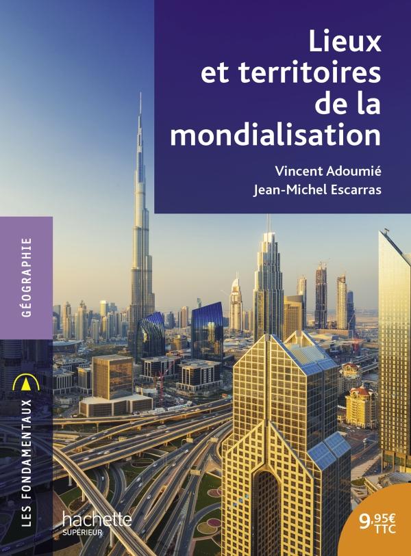 Lieux et territoires de la mondialisation