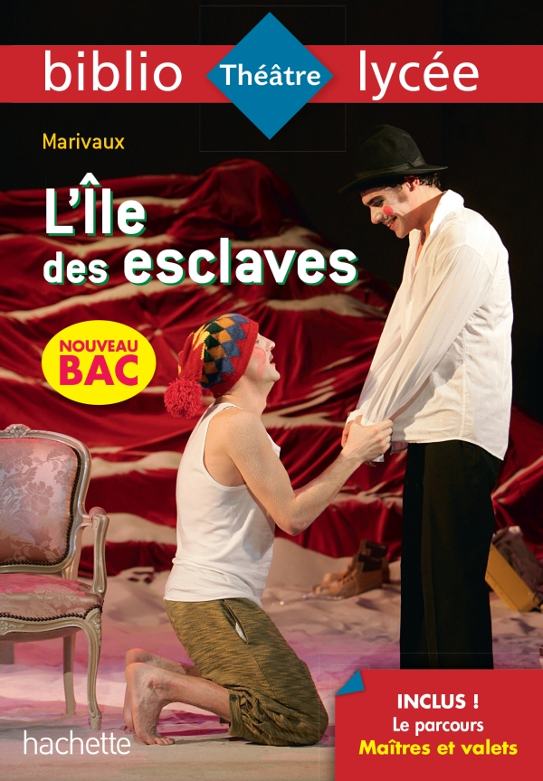 Bibliolycée - L'Ile des esclaves, Marivaux - BAC 2022