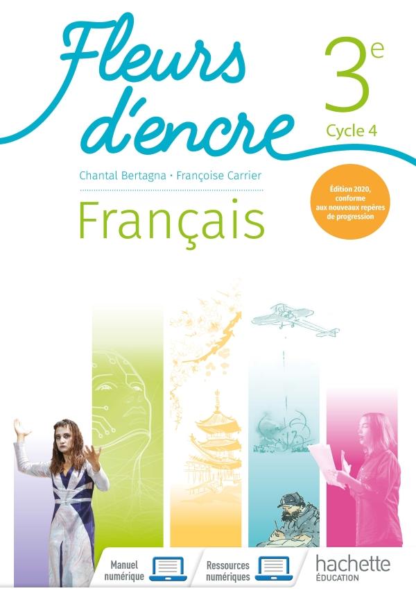 Fleurs d'encre Français cycle 4/ 3e - Livre élève - Ed. 2020