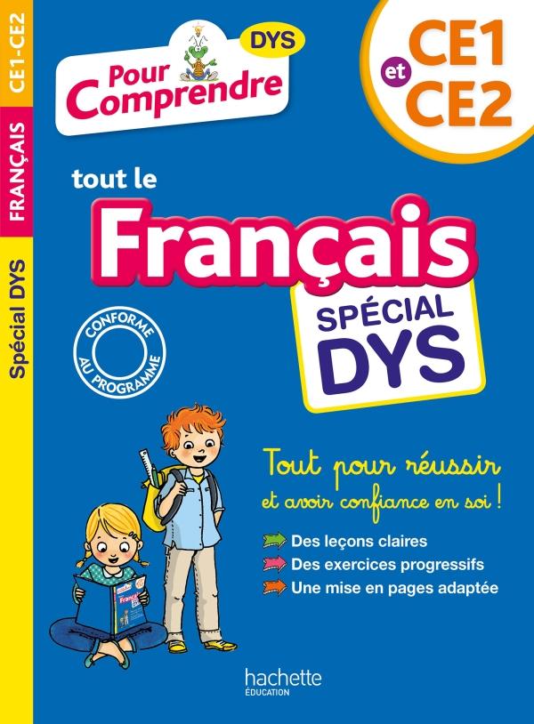 Pour Comprendre Français CE1-CE2 - Spécial DYS (dyslexie)