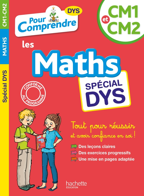 Pour Comprendre Maths CM1-CM2 - Spécial DYS (dyslexie)