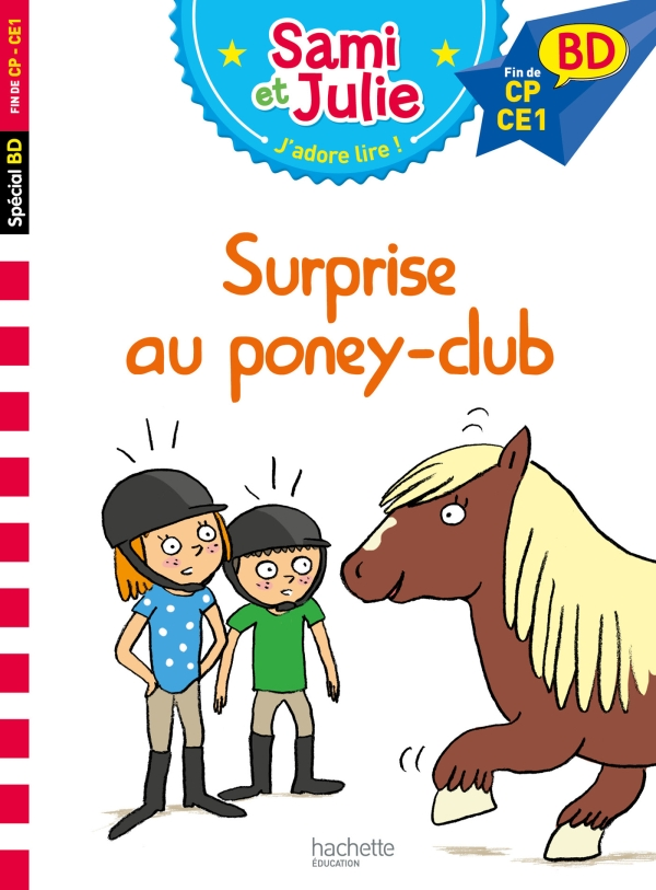 Sami et Julie BD : Surprise au poney club !