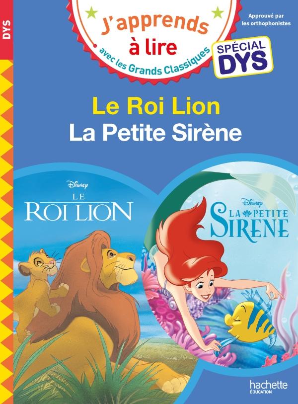 Disney - Le Roi Lion / La petite sirène - Spécial DYS (dyslexie)