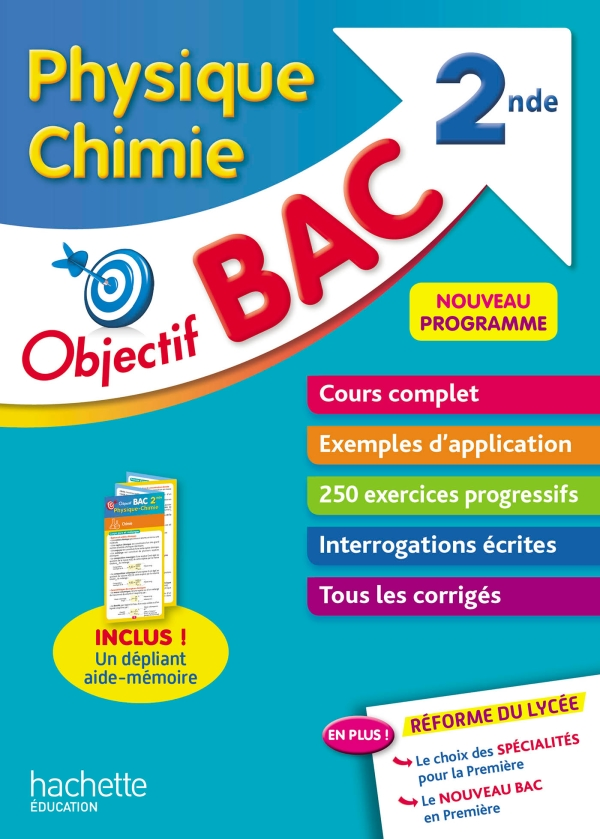 Objectif Bac Physique Chimie 2nde