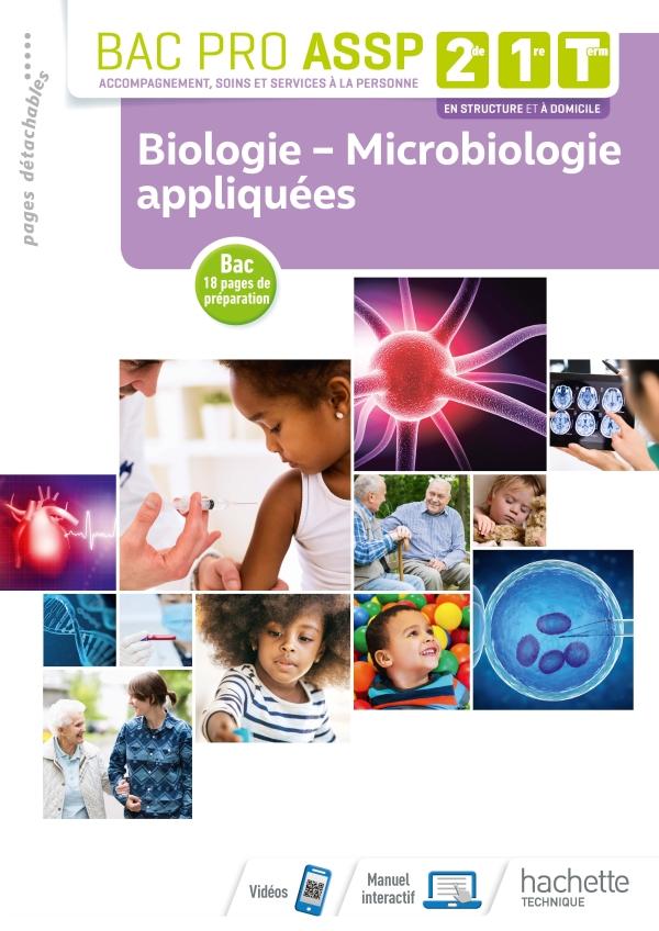 Biologie - Microbiologie appliquées 2de, 1re, Tle Bac Pro ASSP - Livre élève - Éd. 2019