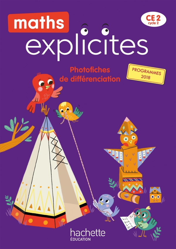 Maths Explicites CE2 - Photofiches - Edition 2021