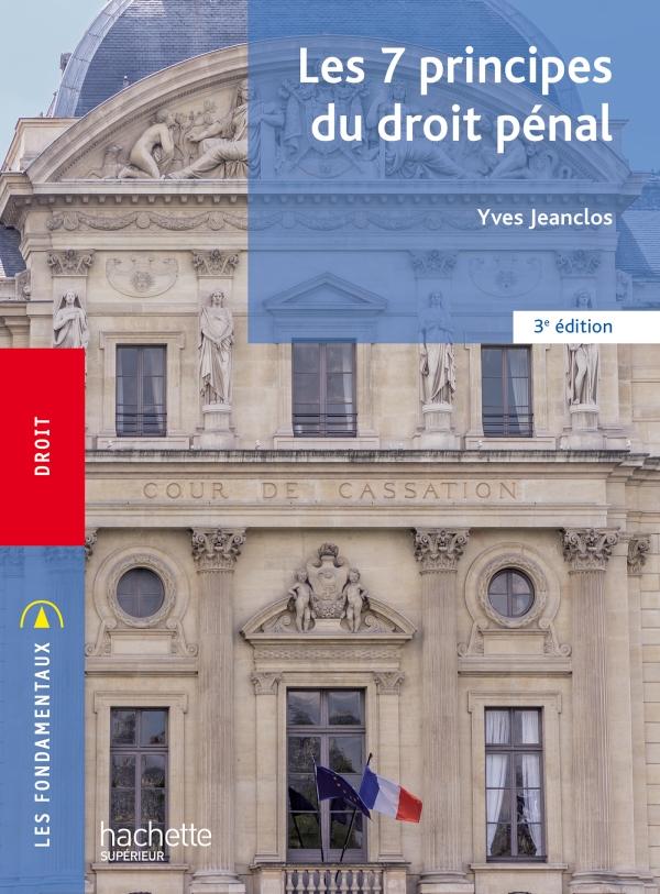 Fondamentaux - Les 7 principes du droit pénal (3e édition)