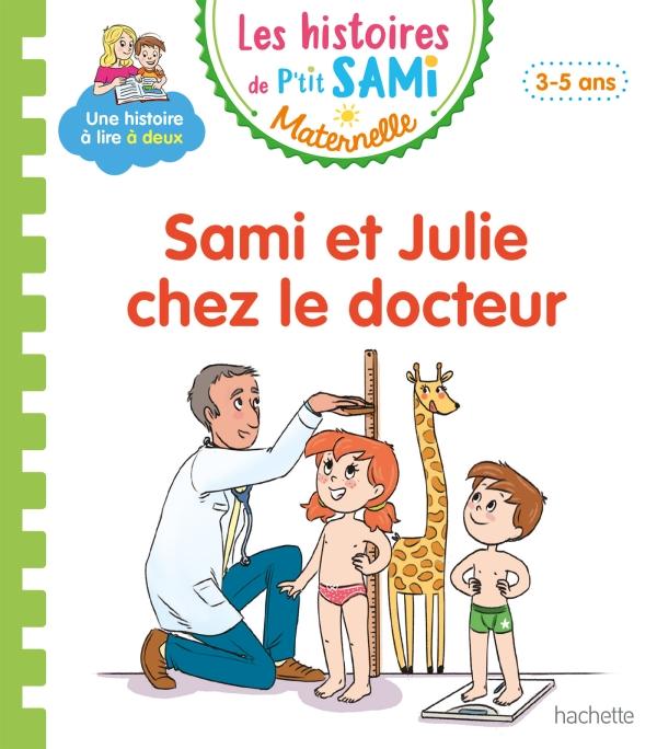 P'tit Sami Maternelle 3-4 ans - Chez le docteur