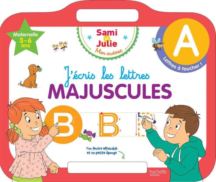 Sami et Julie - Ardoise J'écris les lettres majuscules 3-5 ans