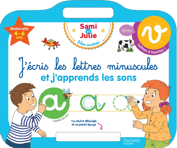 Sami et Julie - Ardoise J'écris les lettres minuscules 4-6 ans
