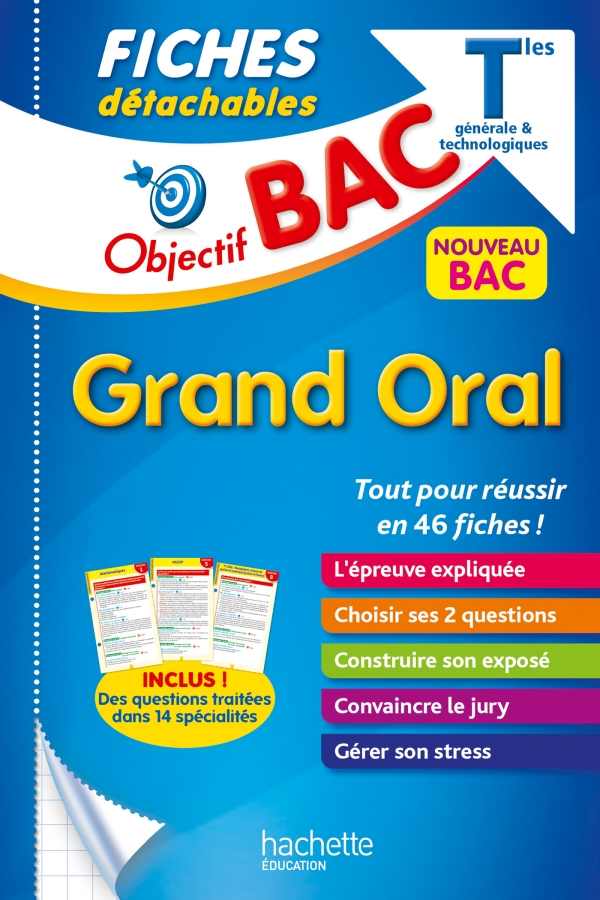 Objectif Bac - Fiches Le Grand oral du Bac