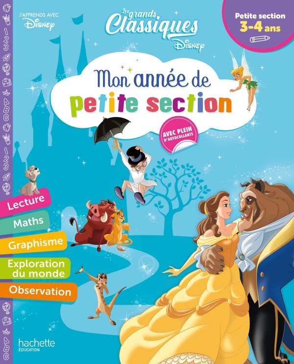 Disney - Les grands classiques - Mon année de Petite Section (3-4 ans)