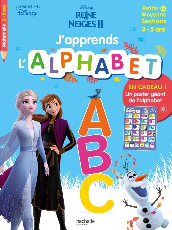 Disney - J'apprends l'alphabet avec la Reine des Neiges 2 (dès 3 ans)