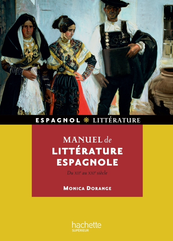 Manuel de littérature espagnole (Du XIIe au XXe siècle)