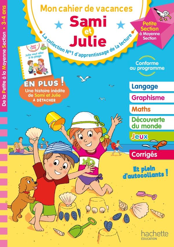 Sami et Julie - De la Petite à la Moyenne Section - Cahier de vacances 2021