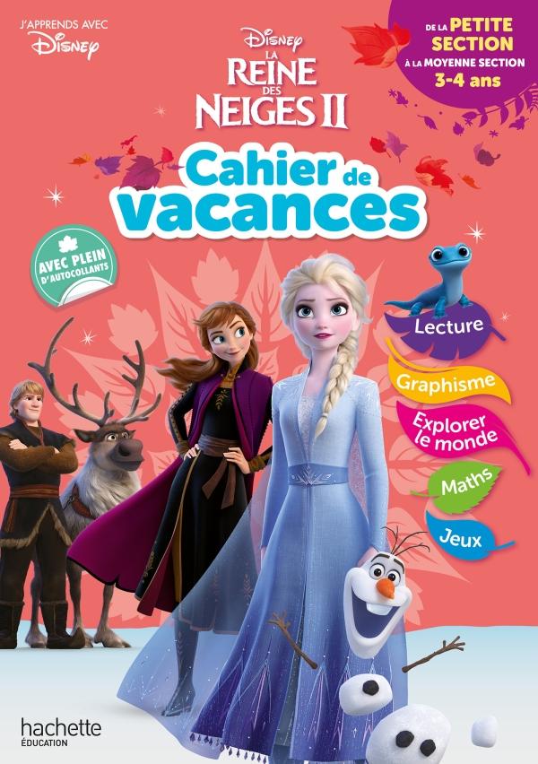 Disney - Reine des Neiges - Cahier de Vacances 2020, de la Petite Section à la Moyenne Section
