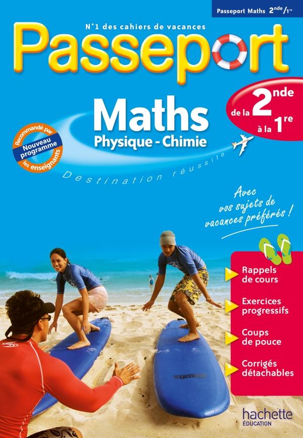 Passeport Cahier de vacances 2020 - Maths-Sciences physiques de la 2de à la 1re