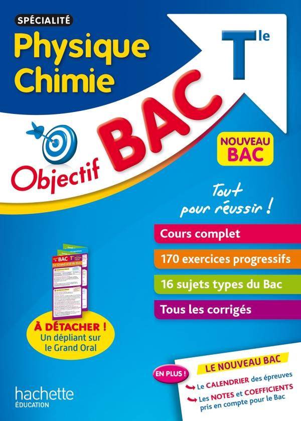 Objectif Bac - Spécialité Physique Chimie Term + Epreuve orale