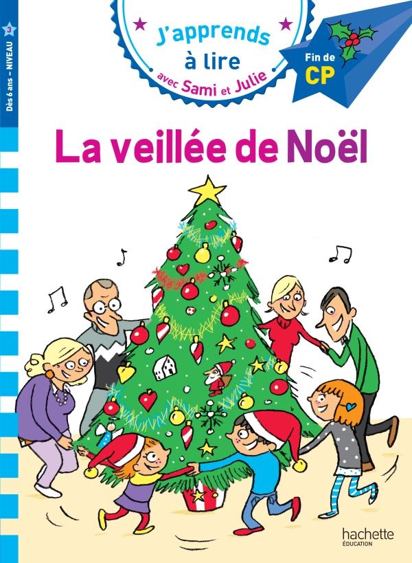 Sami et Julie CP niveau 3 - La veillée de Noël
