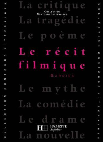 Le Récit filmique