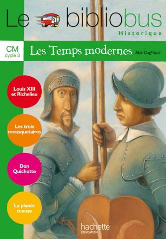 Le Bibliobus N° 23 CM - Les Temps modernes - Livre de l'élève - Ed.2007