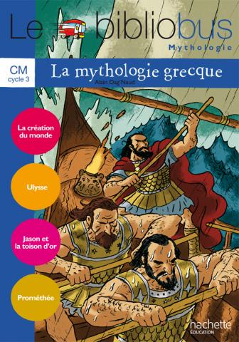 Le Bibliobus N° 31 CM - La Mythologie grecque - Livre de l'élève - Ed.2010