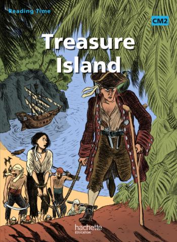 Reading Time Treasure Island CM2 - Livre élève - Ed.2011