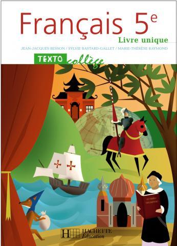 TextoCollège 5e - Français - Livre de l'élève - Edition 2006