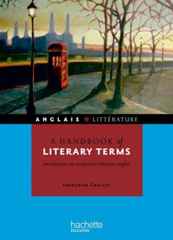 A handbook of literary terms - Introduction au vocabulaire littéraire anglais