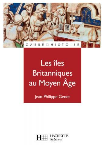 Les îles Britanniques au Moyen Âge (1485-1783)