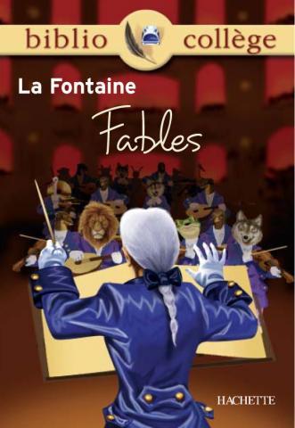 Bibliocollège - Fables, Jean de la Fontaine