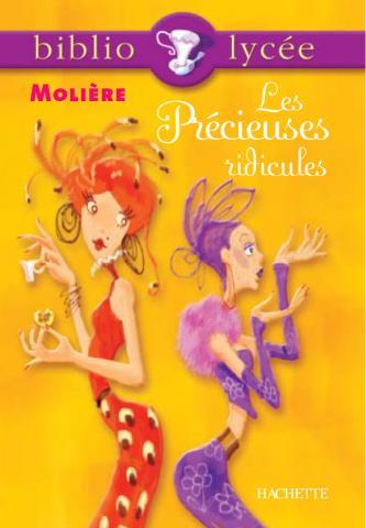 Bibliolycée - Les Précieuses ridicules, Molière