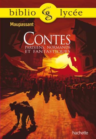 Bibliolycée - Contes parisiens, normands et fantastiques, Maupassant