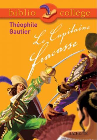 Bibliocollège - Le Capitaine Fracasse, Théophile Gautier