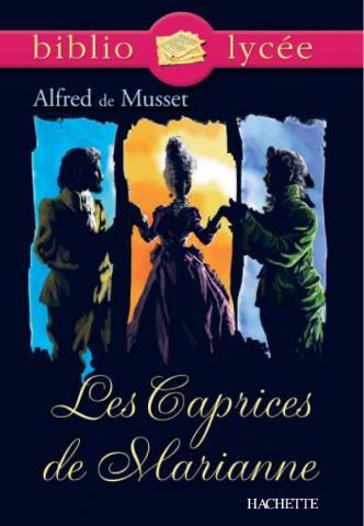Bibliolycée - Les Caprices de Marianne, Alfred de Musset